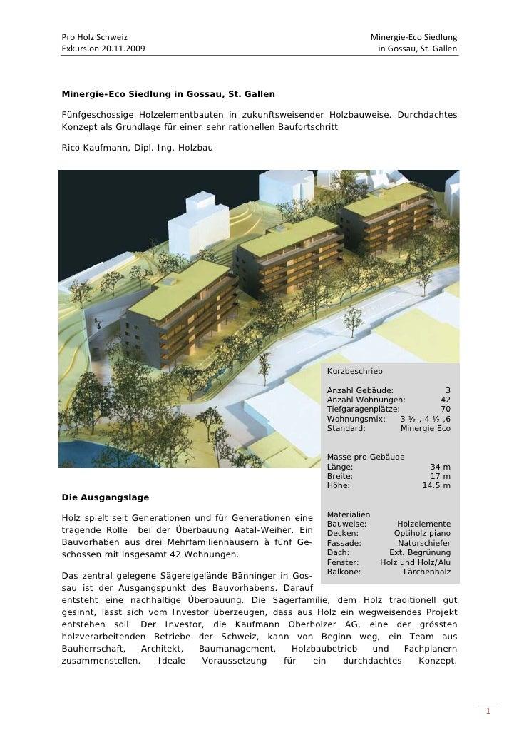 ProHolzSchweiz                                                      Minergie‐EcoSiedlung  Exkursion20.11.2009    ...