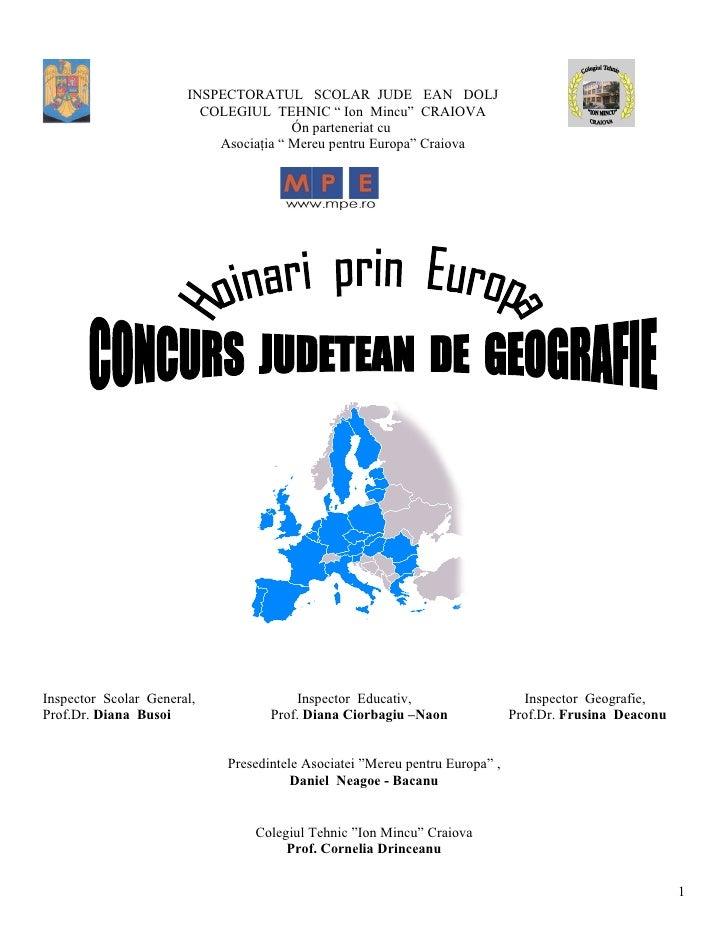 "INSPECTORATUL SCOLAR JUDE¼ EAN DOLJ                          COLEGIUL TEHNIC "" Ion Mincu"" CRAIOVA                         ..."