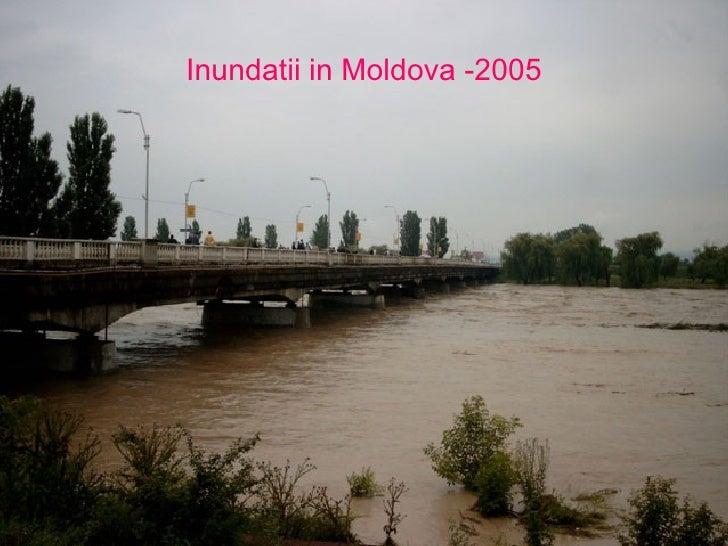 Inundatii in Moldova -2005