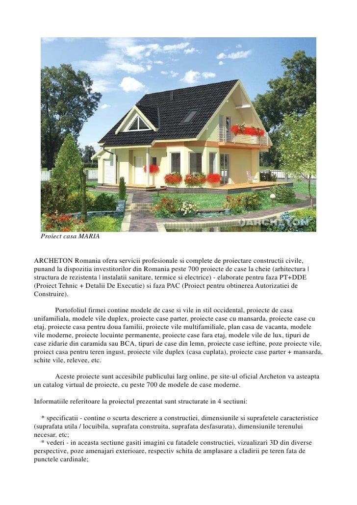 Proiect casa MARIA   ARCHETON Romania ofera servicii profesionale si complete de proiectare constructii civile, punand la ...