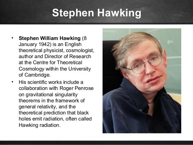 The contribution of stephen hawking