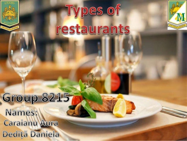 Various types of restaurant fall into several industry classifications based upon menu style, preparation methods and pric...
