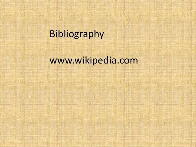 Bibliography www.wikipedia.com