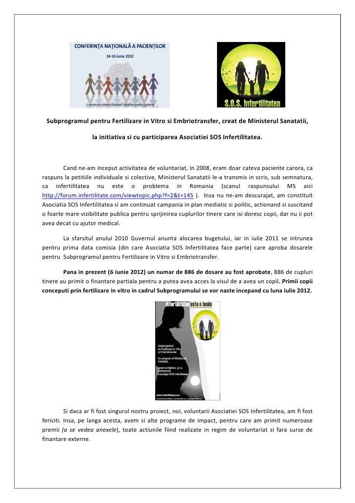 ……………………..…. Subprogramul pentru Fertilizare in Vitro si Embriotransfer, creat de Ministerul Sanatatii,                   ...