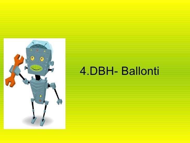 4.DBH- Ballonti