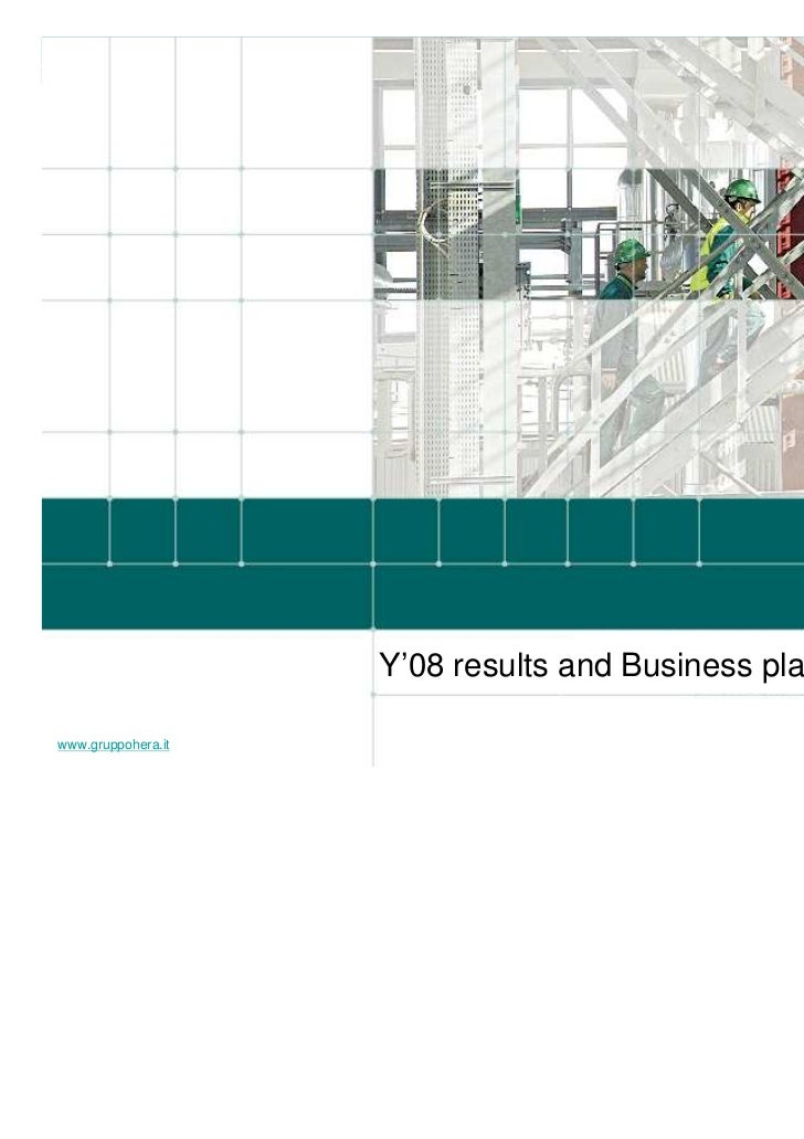 Y'08 results and Business plan to 2011www.gruppohera.it                                                    2009