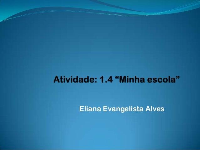 Eliana Evangelista Alves