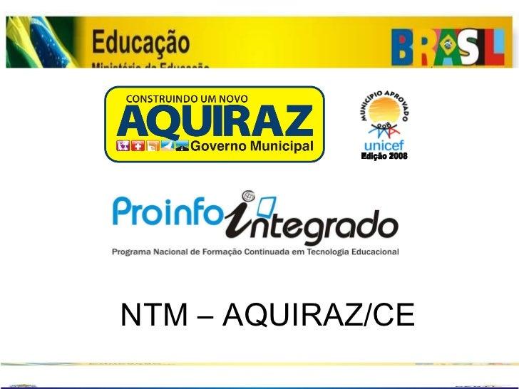 NTM – AQUIRAZ/CE Edição 2008