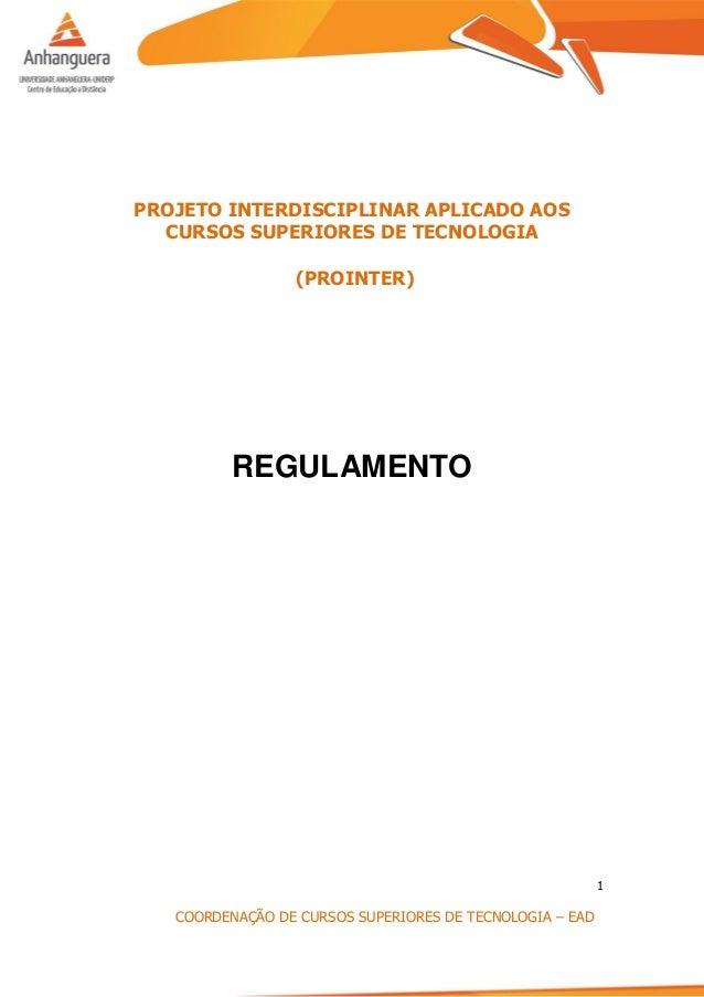 1 COORDENAÇÃO DE CURSOS SUPERIORES DE TECNOLOGIA – EAD PROJETO INTERDISCIPLINAR APLICADO AOS CURSOS SUPERIORES DE TECNOLOG...