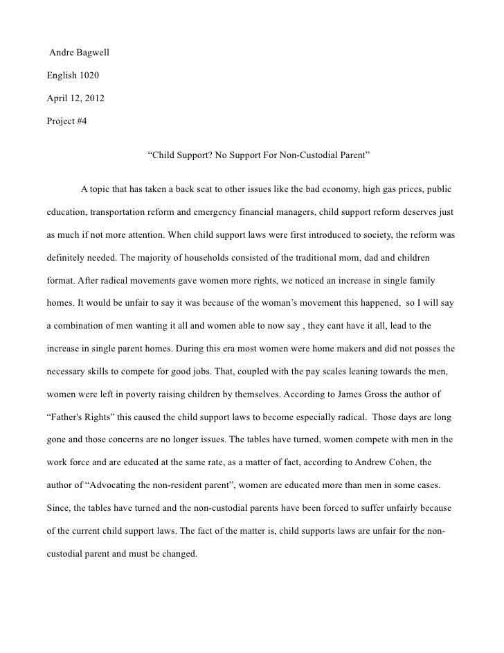 """Andre BagwellEnglish 1020April 12, 2012Project #4                          """"Child Support? No Support For Non-Custodial Pa..."""