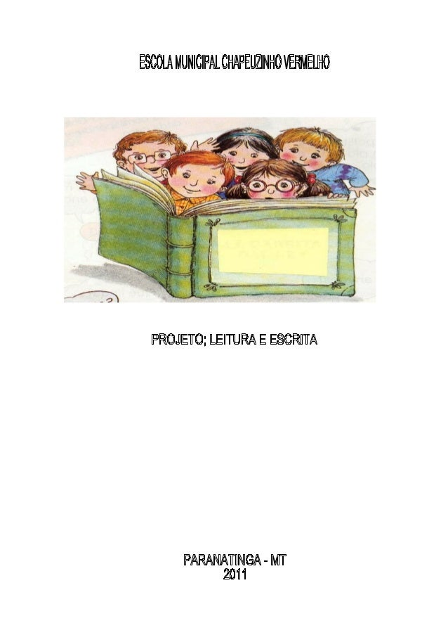 PROFESSORAS: Rosimeire Matias de Almeida Rosineya A. Mazutti Ferreira PROJETO; LEITURA E ESCRITA O Presente Trabalho será ...