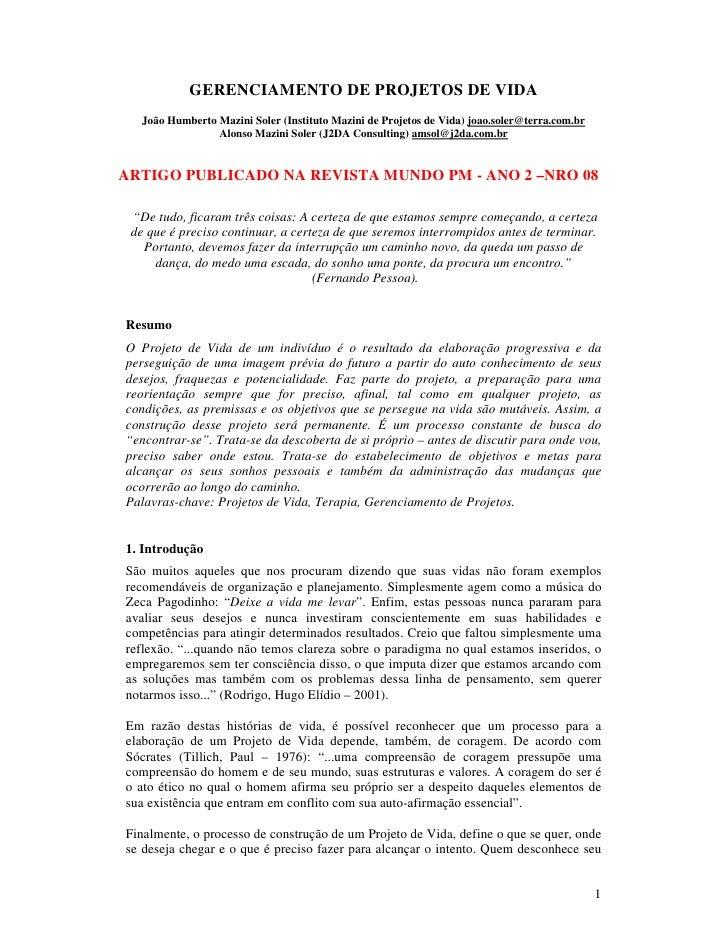 GERENCIAMENTO DE PROJETOS DE VIDA    João Humberto Mazini Soler (Instituto Mazini de Projetos de Vida) joao.soler@terra.co...
