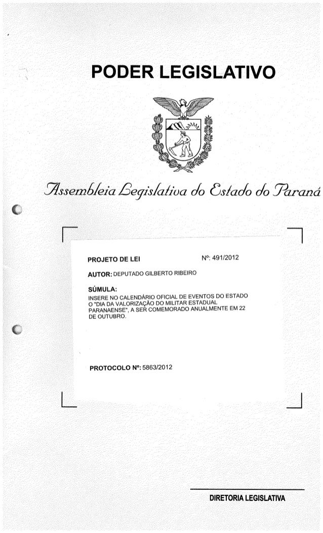 PODER LEGISLATIVO     _rÃrsemÁ/ ezkz Êegzk/ cz/ Jba 0/0 Õs/ ao/ o 04) . paraná  PROJETO DE LEI N°:  491/2012  AUTOR:  DEPU...