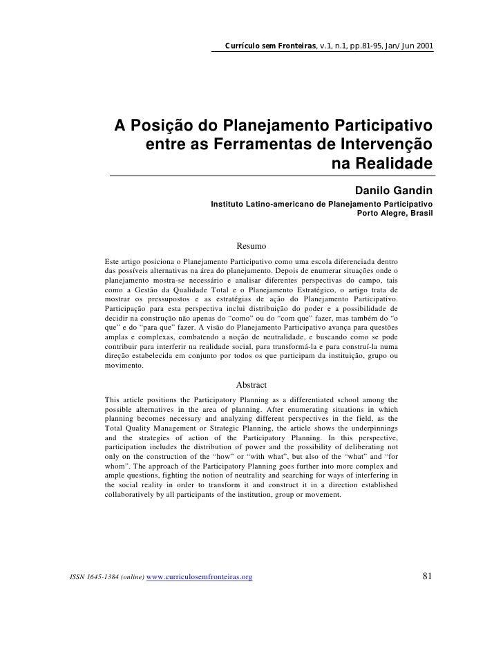 Currículo sem Fronteiras, v.1, n.1, pp.81-95, Jan/Jun 2001                  A Posição do Planejamento Participativo       ...