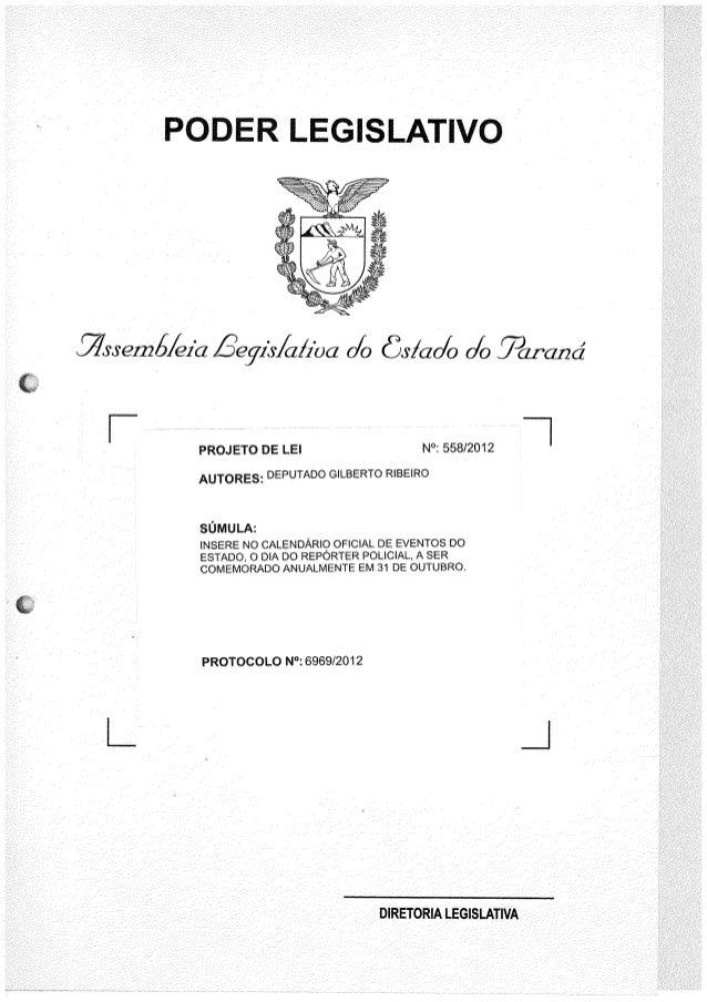PODER LEGISLATIVO A     . (/73391225/eia £)eg1's/ a/ioa 0/0 83/a0/0 0/0 ])a1°cz12d     F  1  PROJETO DE LEI N°I 558/2012 A...