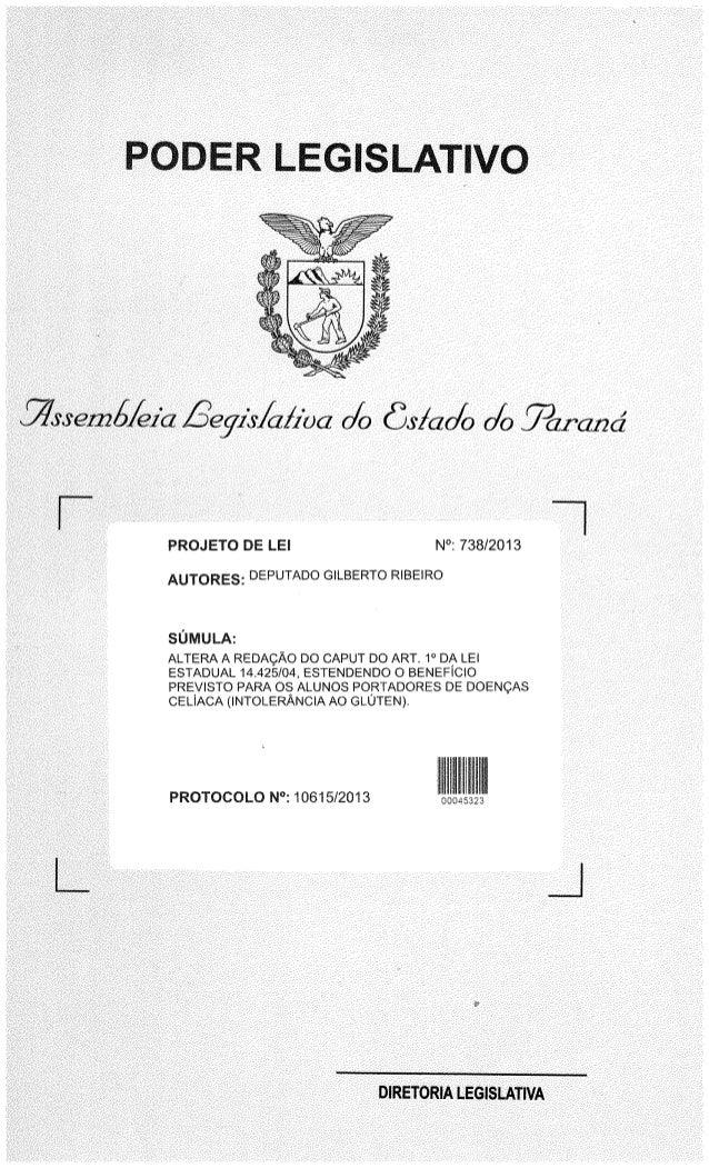 PODER LEGISLATIVO     Sglssemd/ <91}:  fieyzlr/ cz/1'ocz o/ o (93/dob 0/0 jjczrczzza'  J PROJETO DE LEE N°:  738/2013  Am-O...
