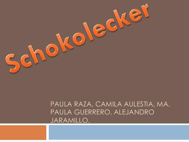 PAULA RAZA, CAMILA AULESTIA, MA. PAULA GUERRERO, ALEJANDRO JARAMILLO.