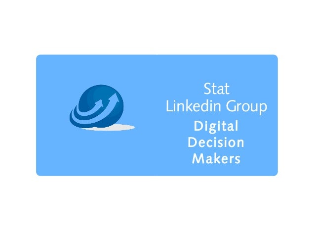 Stat Linkedin Group Digital Decision Makers