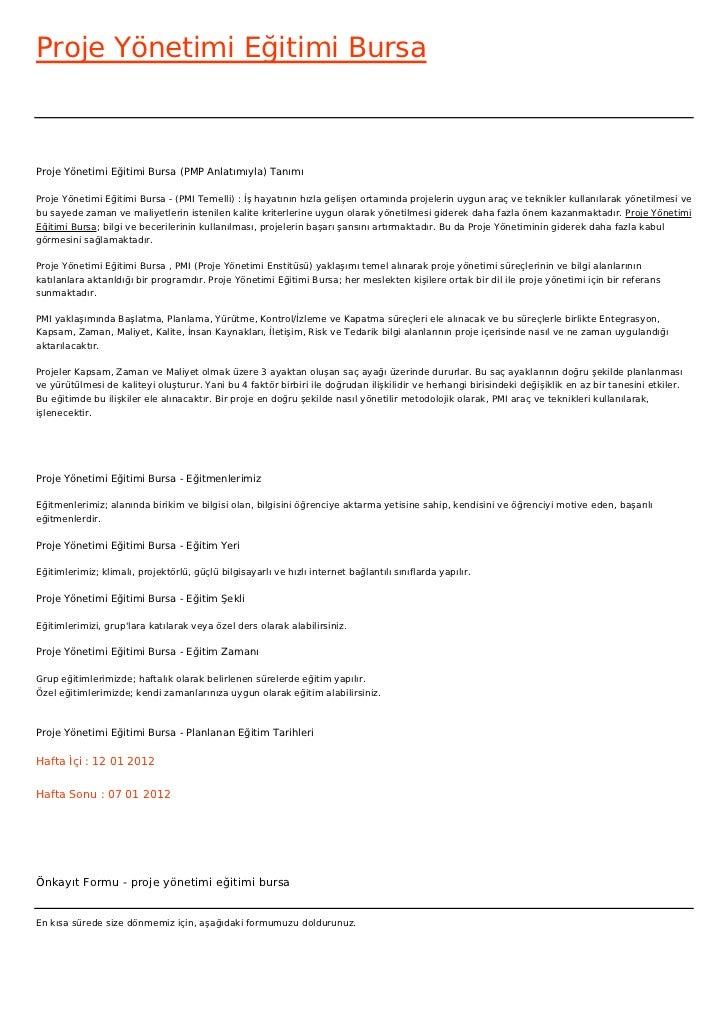 Proje Yönetimi Eğitimi BursaProje Yönetimi Eğitimi Bursa (PMP Anlatımıyla) TanımıProje Yönetimi Eğitimi Bursa - (PMI Temel...