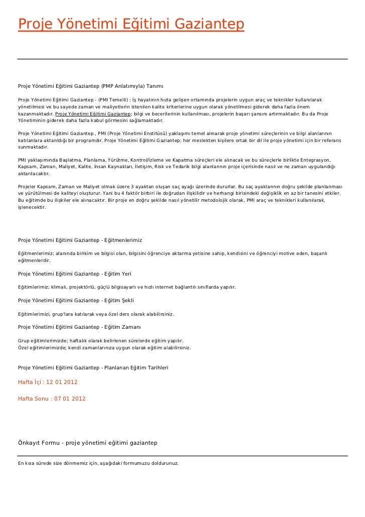 Proje Yönetimi Eğitimi GaziantepProje Yönetimi Eğitimi Gaziantep (PMP Anlatımıyla) TanımıProje Yönetimi Eğitimi Gaziantep ...