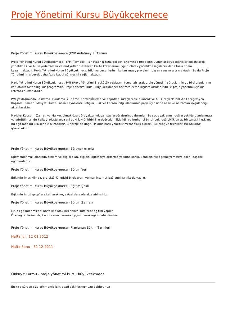 Proje Yönetimi Kursu BüyükçekmeceProje Yönetimi Kursu Büyükçekmece (PMP Anlatımıyla) TanımıProje Yönetimi Kursu Büyükçekme...