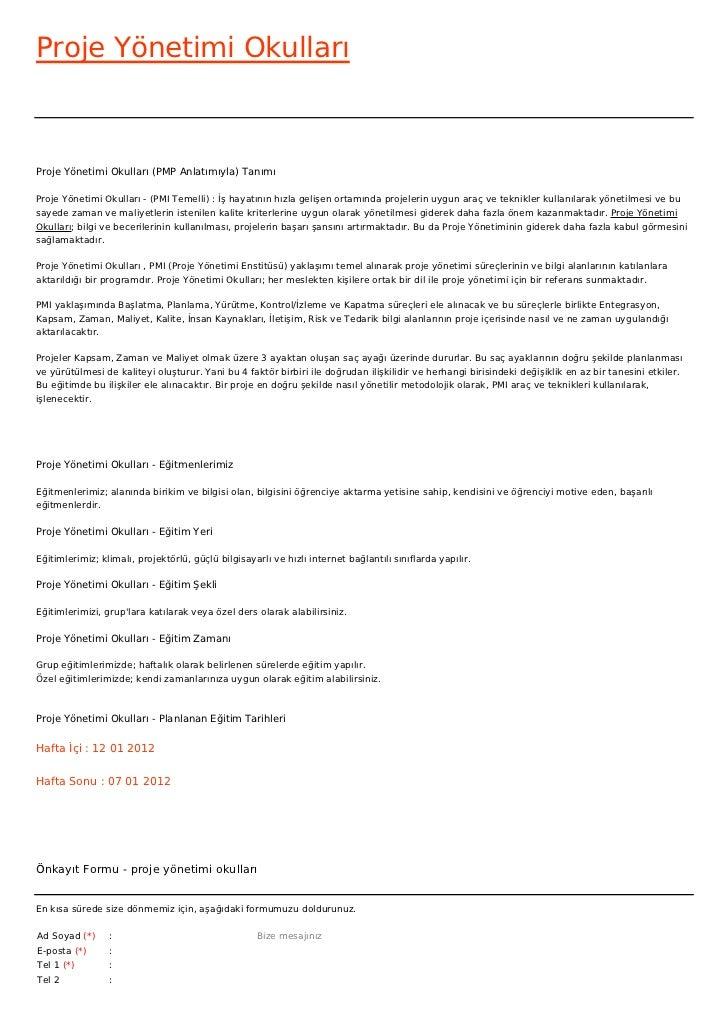 Proje Yönetimi OkullarıProje Yönetimi Okulları (PMP Anlatımıyla) TanımıProje Yönetimi Okulları - (PMI Temelli) : İş hayatı...