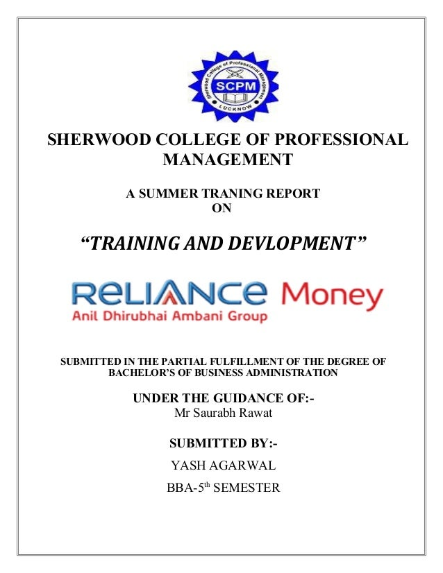 """SHERWOOD COLLEGE OF PROFESSIONAL MANAGEMENT A SUMMER TRANING REPORT ON  """"TRAINING AND DEVLOPMENT""""  SUBMITTED IN THE PARTIA..."""