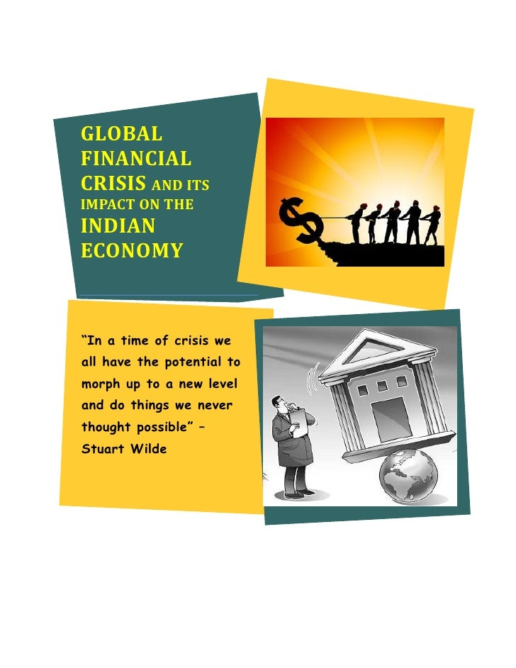 global financial crisis impact on different sectors To measure the impact of the global crisis on an economy's output, we focus on revisions of projections for gdp growth in 2009, comparing forecasts prior to and after the intensification of the crisis in september 2008.