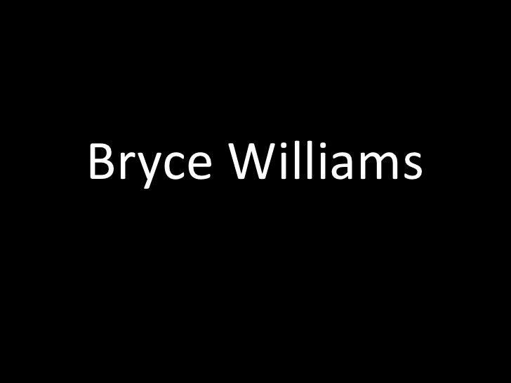 Bryce Williams<br />