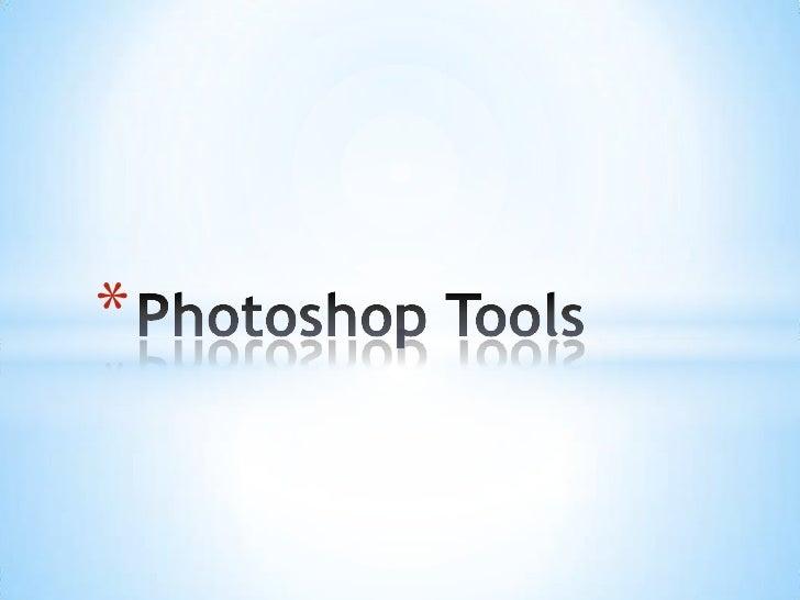 Photoshop Tools<br />