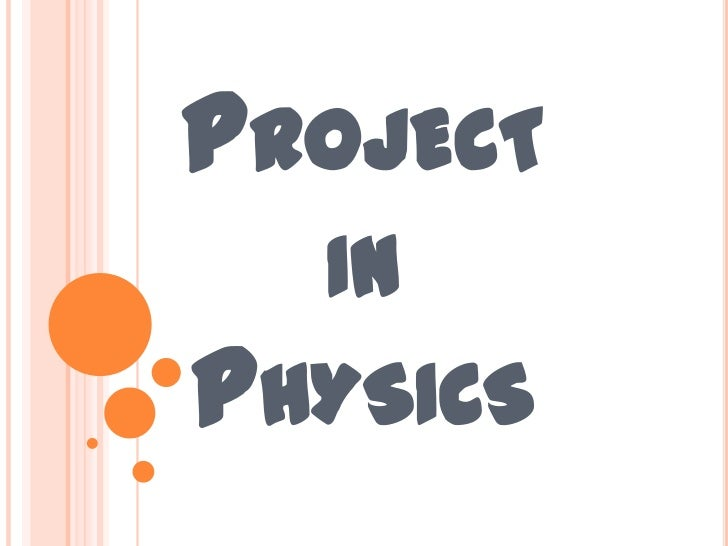 PROJECT  INPHYSICS