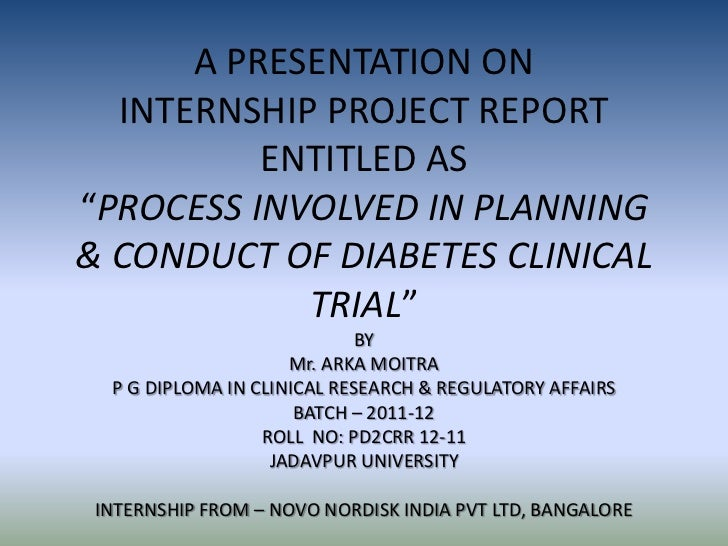 "A PRESENTATION ON  INTERNSHIP PROJECT REPORT          ENTITLED AS""PROCESS INVOLVED IN PLANNING& CONDUCT OF DIABETES CLINIC..."