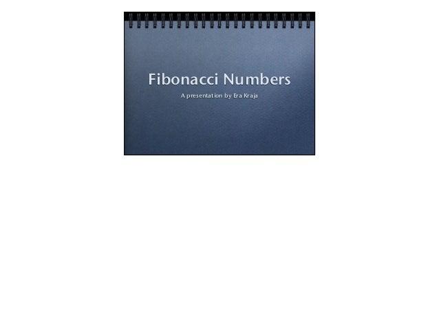 Fibonacci NumbersA presentation by Era Kraja
