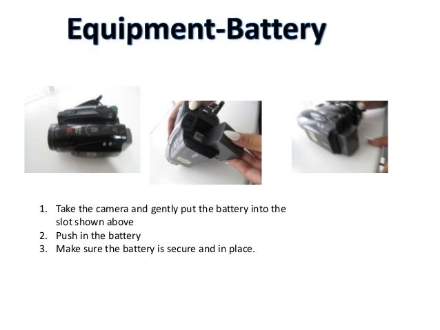 1. Take the camera and gently put the battery into the slot shown above 2. Push in the battery 3. Make sure the battery is...