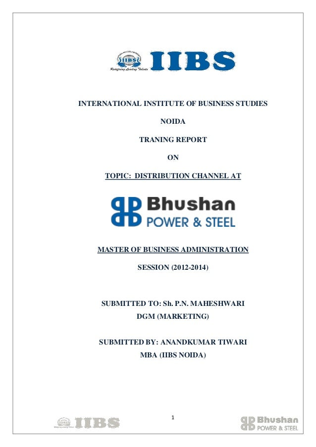 INTERNATIONAL INSTITUTE OF BUSINESS STUDIES NOIDA TRANING REPORT ON TOPIC: DISTRIBUTION CHANNEL AT  MASTER OF BUSINESS ADM...
