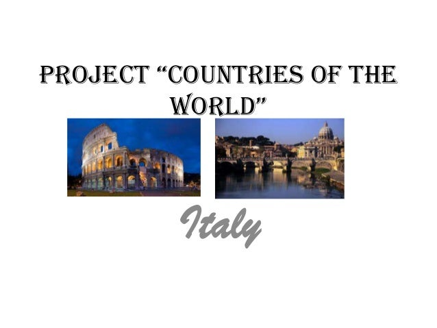 """project """"countries of the world"""" Italy"""
