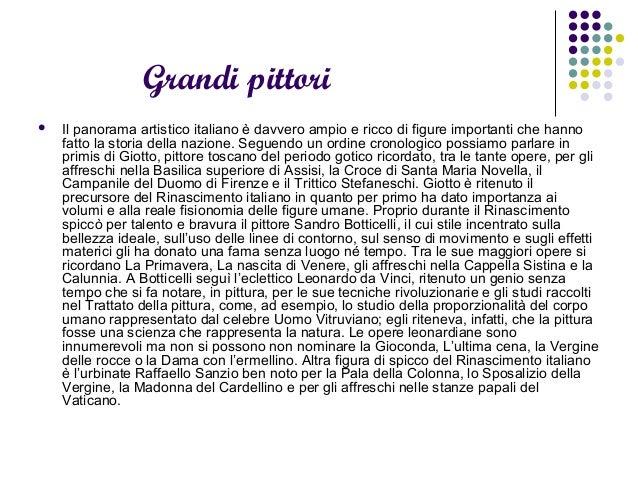 Grandi pittori  Il panorama artistico italiano è davvero ampio e ricco di figure importanti che hanno fatto la storia del...