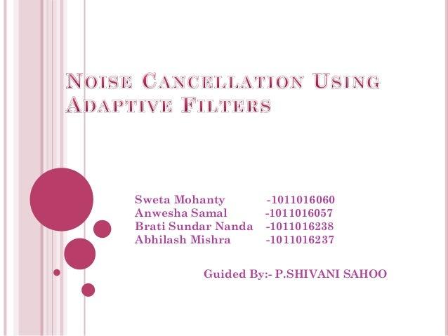 Sweta Mohanty -1011016060 Anwesha Samal -1011016057 Brati Sundar Nanda -1011016238 Abhilash Mishra -1011016237 Guided By:-...