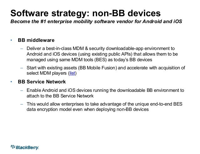 strategic objectives for blackberry Blackberry® is here to support you globally - directly or through a partner - with advice, analysis, implementation, and migration expertise.