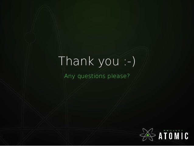 Introduction to Project atomic (CentOS Dojo Bangalore)