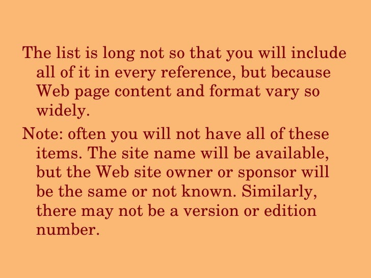 <ul><li>The list is long not so that you will include all of it in every reference, but because Web page content and forma...