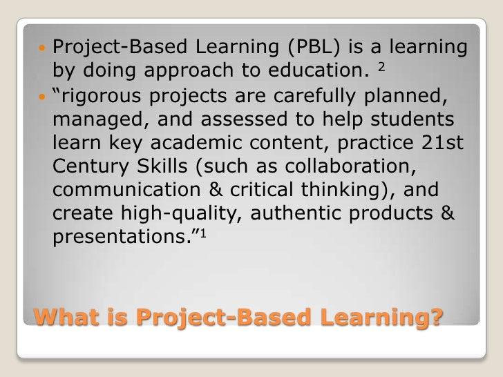 Project based learning Slide 3
