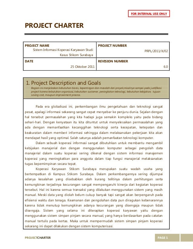 PROJECTCHARTER PAGE 1 FOR INTERNAL USE ONLY PROJECT CHARTER PROJECT NAME Sistem Informasi Koperasi Karyawan Studi Kasus St...