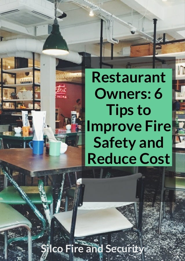 restaurant owners 6 tips to improve fire safety and reduce cost. Black Bedroom Furniture Sets. Home Design Ideas