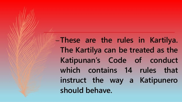 Below is a translated version of the rules on Kartilya 5. The honorable man prefers honor to personal gain; the scoundrel,...