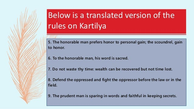 Below is a translated version of the rules on Kartilya 13. Man is not worth more because he is a king, because his nose is...