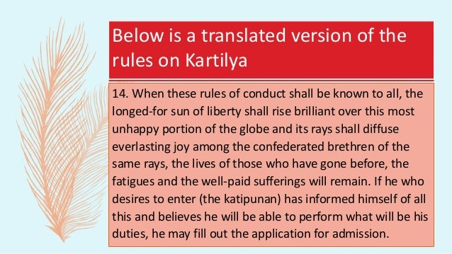 An Excerpt from the Second Paragraph of the Kartilya which states that – One of the most important Katipunan documents was...