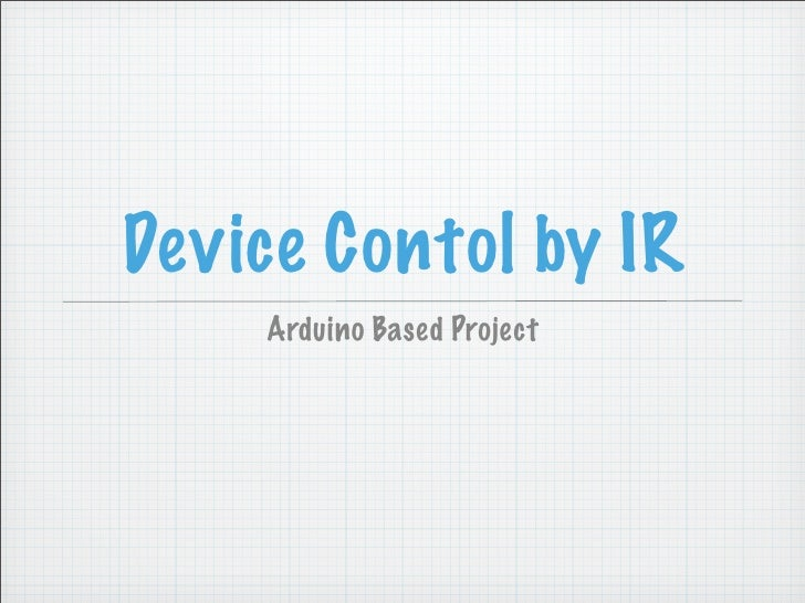Device Contol by IR     Arduino Based Project