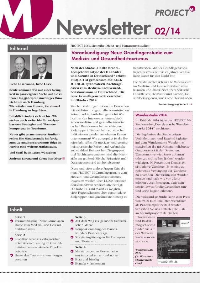 """Newsletter Wanderstudie 2014 Im Frühjahr 2014 ist in der PROJECTM- Studienreihe """"Der deutsche Wander- markt 2014"""" erschie..."""