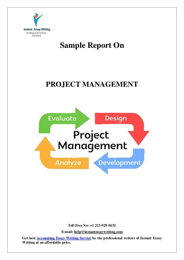 project management 5 essay The project management process typically includes four key phases: initiating the project, planning the project, executing the project, and closing the project an outline of.
